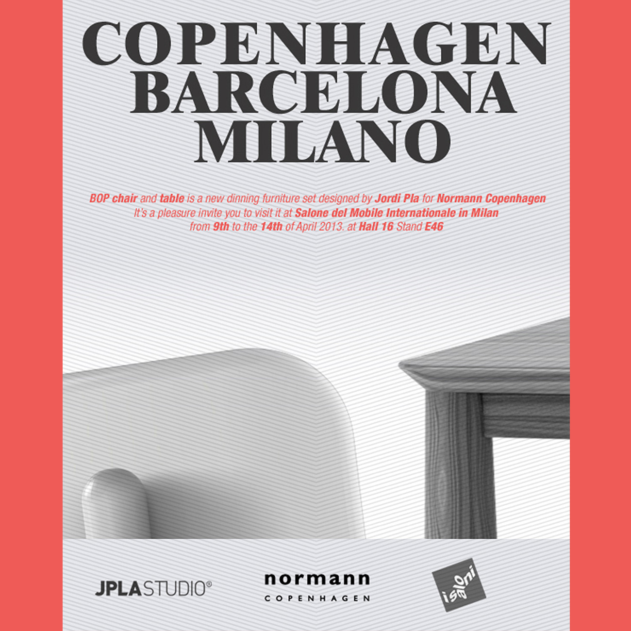 "Bop chair and table for Normann Copenhagen, designed by Jordi Pla is present at ""Salone del Mobile Internationale "". Milan 2013"